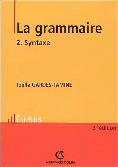La grammaire - 5e éd. - Tome 2 : Syntaxe