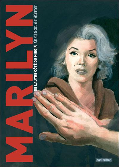 Marilyn, de l'autre côté du miroir