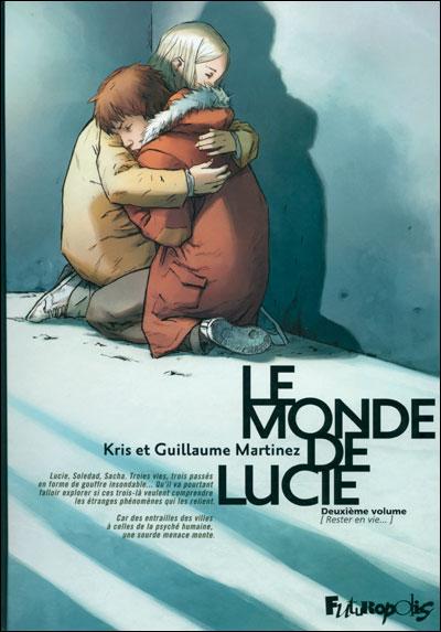 Le monde de Lucie - Tome 2 : Rester en vie...