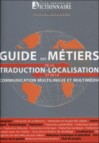 Guide des métiers de la traduction, de la localisation et de la communication