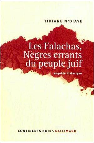 Les Falachas, nègres errants du peuple juif