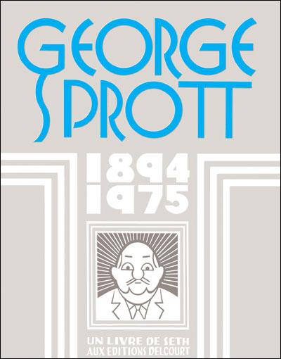Georges Sprott 1894-1975
