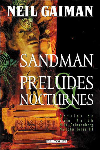 Sandman - Tome 1 : Préludes et nocturnes