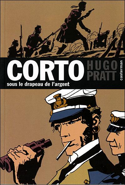 Corto Maltese - Tome 15 : Sous le drapeau de l'argent