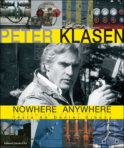 Peter klasen - nowhere anywhere photographies 1970-2005