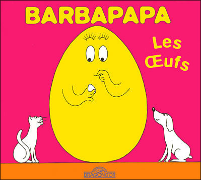 Barbapapa -  : Barbapapa - Les oeufs