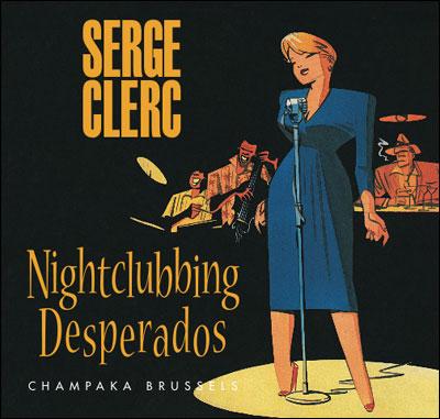 Nightclubbing Desperados