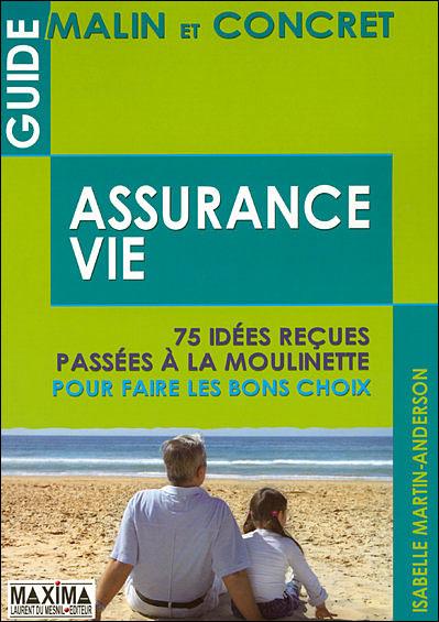 Guide malin et concret de l'assurance vie