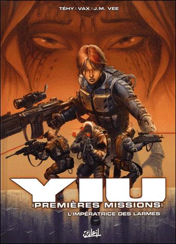 Yiu premières missions - Tome 3 : Yiu première mission  *Tome 3* L'Impératrice  des Larmes
