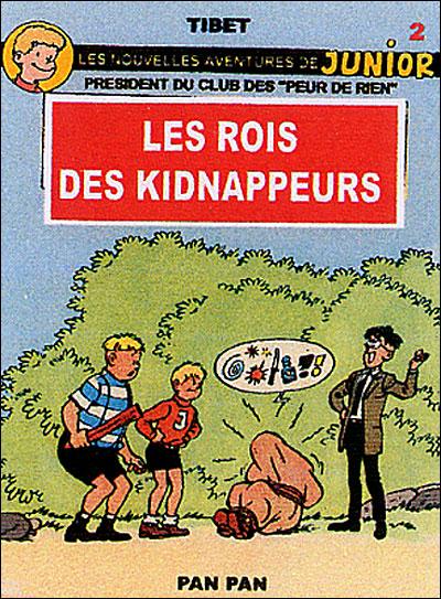 Les rois des kidnappeurs