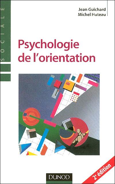 Psychologie de l'orientation - 2ème édition