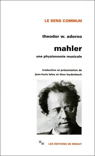 Mahler une physionomie musicale