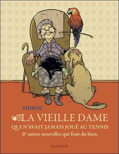 La vieille dame qui n'avait jamais joué au tennis et autres nouvelles qui font du bien - la