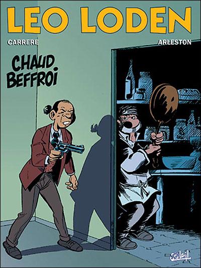 Léo Loden Tome 9 : Chaud beffroi