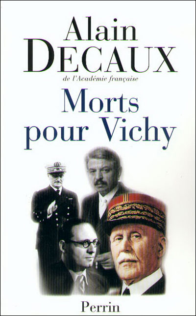Morts pour Vichy - Darlan, Pucheu, Pétain, Laval