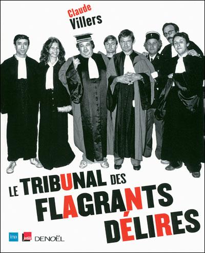 Le tribunal des flagrants délires : 30e anniversaire
