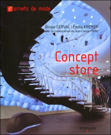Fnac.com : Livraison gratuite et - 5% sur tous les livres. Concept Store - Beau livre. Découvrez des nouveautés, des coups de cœur, des avis d'internautes, …Olivier Gerval (Auteur) Emilie Kremer (Auteur) - Paru le 01/10/2009 chez Eyrolles