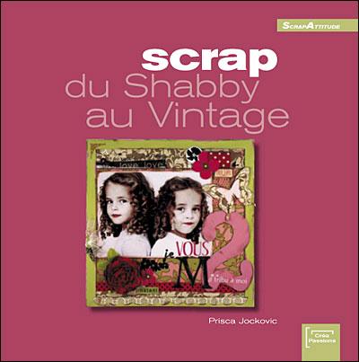 Scrap, du shabby au vintage