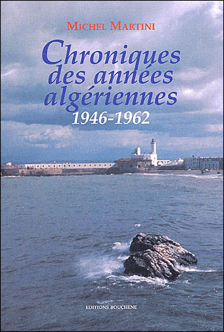Chronique des années algériennes 1946-1962