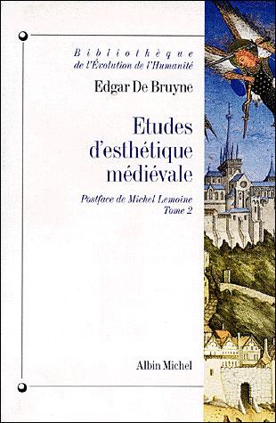 Etudes d'Esthétique Médiévale Vol. 2