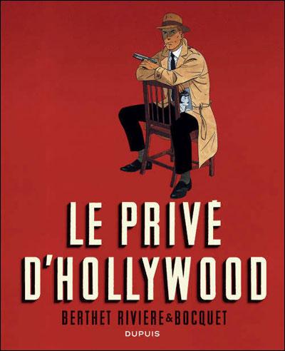 Le Privé d'Hollywood (édition intégrale en NB) - Le Privé d'Hollywood (édition intégrale e