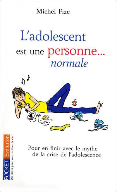 L'adolescent est une personne... normale