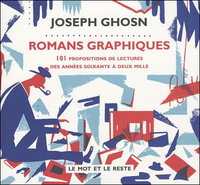 Romans graphiques - 101 propositions de lectures...
