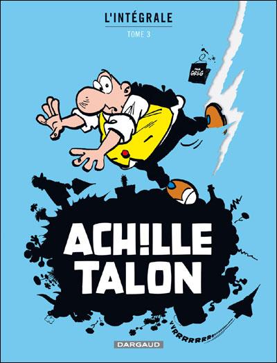 Achille Talon - Intégrales - Tome 3 - Mon Oeuvre à moi
