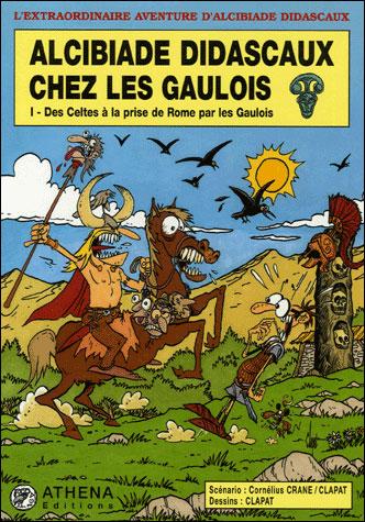 Alcibiade Didascaux chez les Gaulois