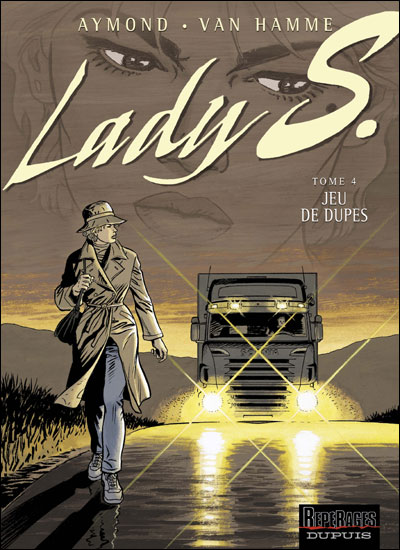 Lady S - Jeu de dupes
