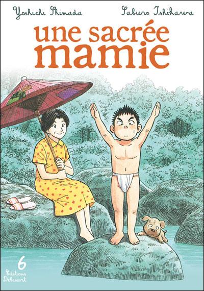 Une sacrée mamie - Tome 06 : Une sacrée mamie