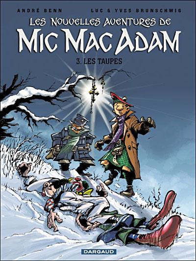 Mic Mac Adam - Tome 3 : Les taupes