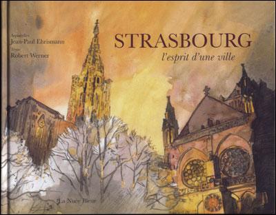 Strasbourg, l'esprit d'une ville