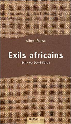 Et il y eut David-Kanza, un exil africain