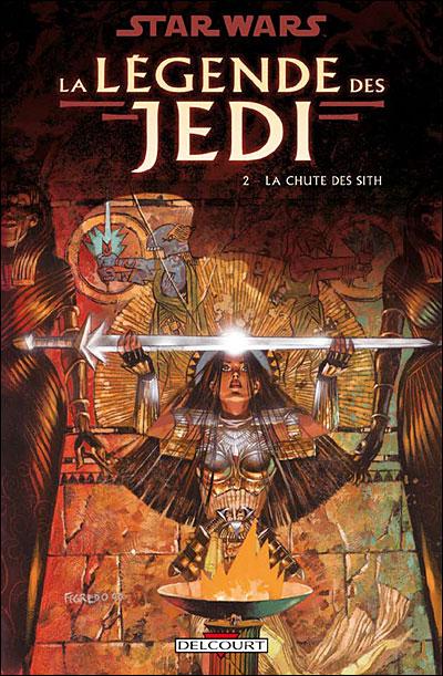 Star Wars - La légende des Jedi T02 - La chute des sith