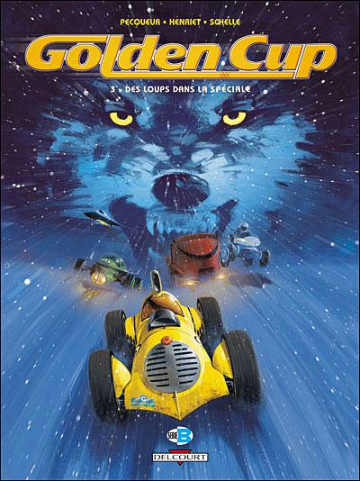 Golden Cup T03 Des loups dans la speciale
