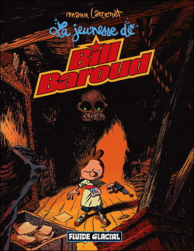 Bill Baroud - La Jeunesse de Bill Baroud