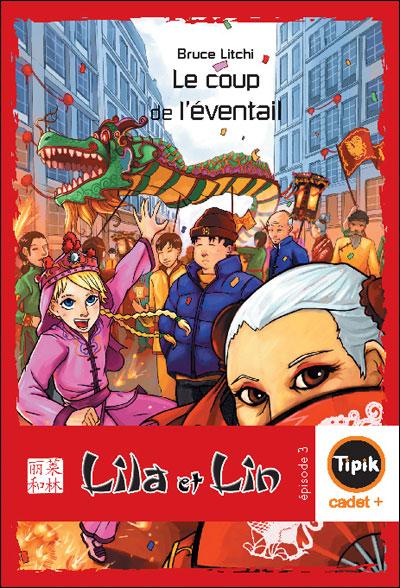 Lila et Lin - Episode 3 : Le coup de l'éventail