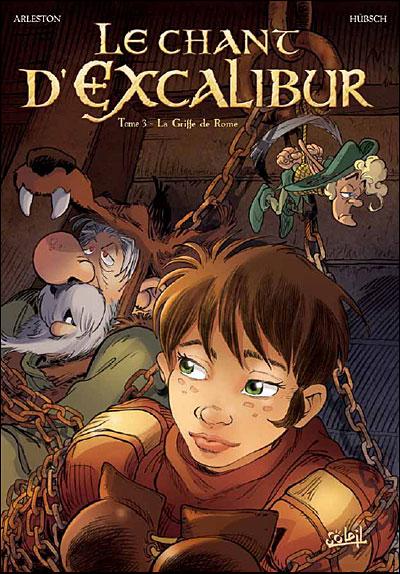 Le Chant d'Excalibur - Nouvelles Editions *Tome 03
