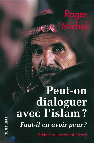 Peut-on dialoguer avec l'Islam