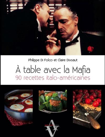 """Vidéo de présentation de """"A table avec lamafia : 60 recettes de famille"""" de Claire Dixsaut et Philippe Di Folco"""