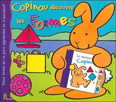 Copinou - Tome 2 : Copinou découvre les formes
