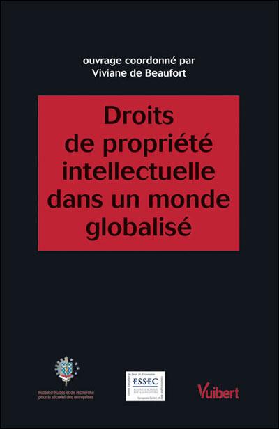 Les droits de propriété intellectuelle dans un monde globalisé