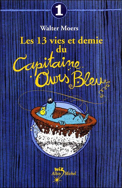 """Résultat de recherche d'images pour """"les 13 vies et demie du capitaine ours bleu"""""""