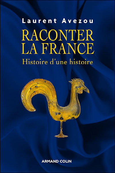 Raconter la France : une passion nationale
