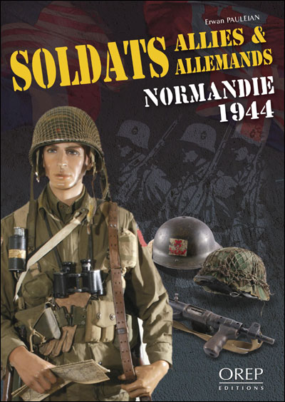 Soldats alliés et allemands : Normandie, 1944