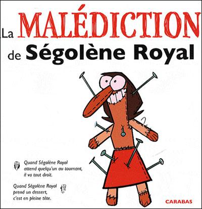 La malédiction de Ségolène Royal