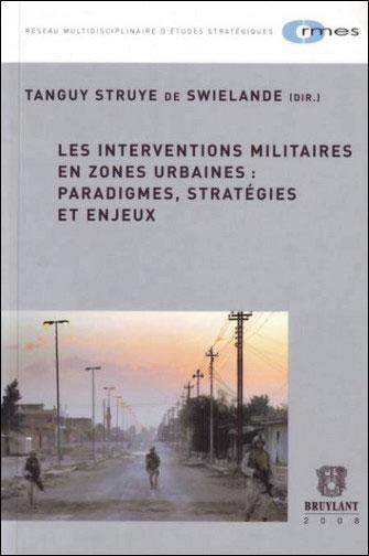 Les interventions militaires en zones urbaines: paradigmes, stratégies et enjeux