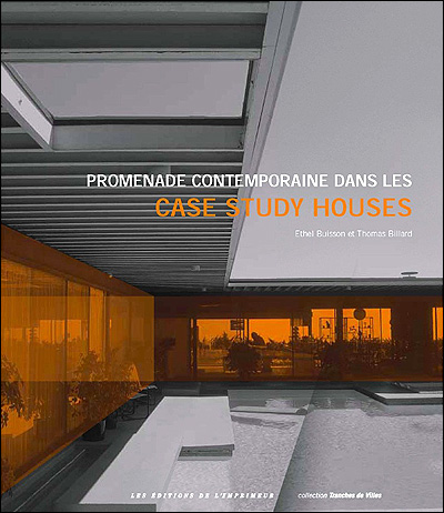 Promenade contemporaine dans les Case Study House