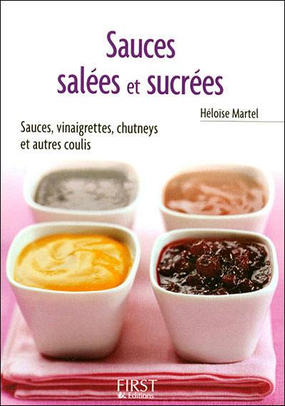 Le Petit Livre de - Sauces salées et sucrées
